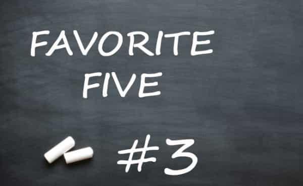 Favorite Five #3