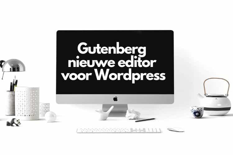 Gutenberg editor voor WordPress (1)